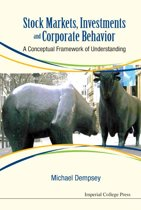 Stock Markets, Investments and Corporate Behavior