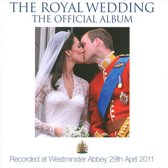 Choir Of Westminster Abbe - Royal Wedding - The..