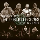 An Evening With The Dublin Legends. Live In Vienna