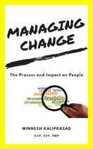 Managing Change: The Process and Impact on People