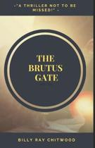 The Brutus Gate