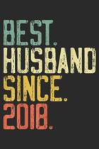 Best. Husband. Since. 2018.: Mens 1st Wedding Anniversary Gifts Best Husband Since 2018 Journal/Notebook Blank Lined Ruled 6x9 100 Pages