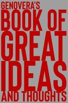 Genovera's Book of Great Ideas and Thoughts: 150 Page Dotted Grid and individually numbered page Notebook with Colour Softcover design. Book format: 6