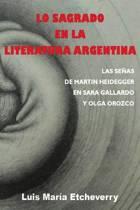 Lo Sagrado En La Literatura Argentina.