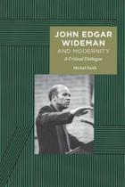 John Edgar Wideman and Modernity