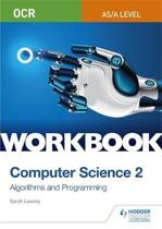 OCR AS/A-level Computer Science Workbook 2