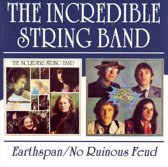 Incredible String Band - Earthspan/No Ruinous Feud