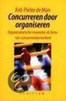 Concurreren Door Organiseren