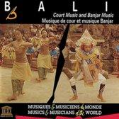 Bali Court Music & Banjar Music