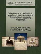 Hospelhorn V. Corbin U.S. Supreme Court Transcript of Record with Supporting Pleadings