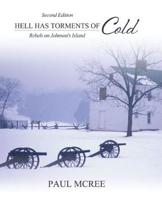 Hell Has Torments of Cold