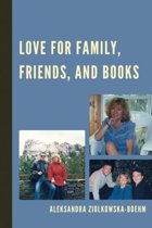 Love for Family, Friends, and Books