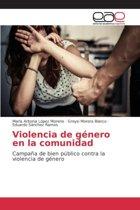 Violencia de Genero En La Comunidad
