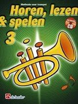 Horen Lezen & Spelen Deel 3 voor Trompet (Boek met Cd)