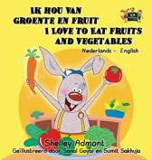 Ik hou van groente en fruit i love to eat fruits and vegetables