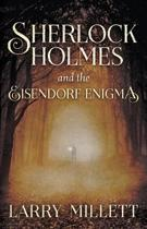 Sherlock Holmes and the Eisendorf Enigma
