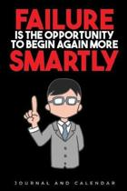 Failure Is The Opportunity To Begin Again More Smartly