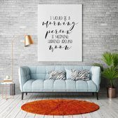 I would be a moring person canvas canvas text