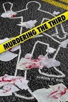 Murdering the Third