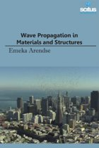 Wave Propagation in Materials & Structures