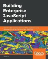 Building Enterprise JavaScript Applications