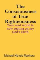 The Consciousness of True Righteousness