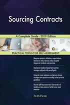 Sourcing Contracts a Complete Guide - 2019 Edition
