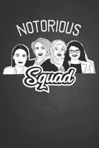 Notorious Squad: AOC Squad Journal for Women and Girls to Write In, Writing Book 6x9 120 pages Wide Ruled Lined Interiors