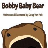 Bobby Baby Bear