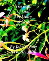 The Doxa of God; the Glory of God.