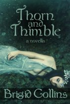 Thorn and Thimble