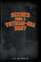 Scenes from a Vietnam-Era Diary