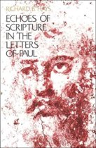 Echoes of Scripture in the Letters of Paul