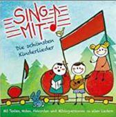 Sing Mit! Die Schonsten Kinderlieder