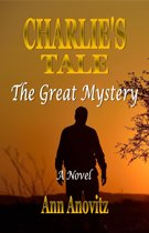 Charlie's Tale:The Great Mystery