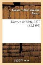 L'Arm�e de Metz, 1870