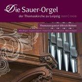 Sauer-Orgel Der Thomaskirche Zu Lei