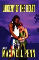 Larceny of the Heart