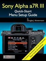 Sony Alpha a7R III Menu Setup Guide