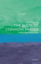 The Book of Common Prayer: A Very Short Introduction