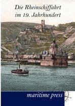 Die Rheinschiffahrt Im 19. Jahrhundert