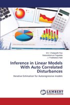 Inference in Linear Models with Auto Correlated Disturbances