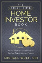 The First Time Home Investor Book