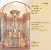 Great European Organs No. 55: Konstantin Reymaier Plays the ARP Schnitger Organ of St. Jacobi, Hamburg