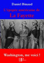 L'épopée américaine de La Fayette