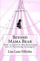 Beyond Mama Bear