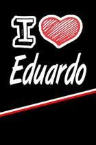 I Love Eduardo
