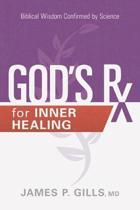 God's RX for Inner Healing