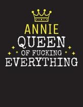 ANNIE - Queen Of Fucking Everything
