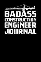 Badass Construction Engineer Journal